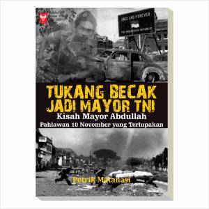 Display Cover Tukang Becak Jadi Mayor TNI   Tukang Becak Jadi Mayor TNI