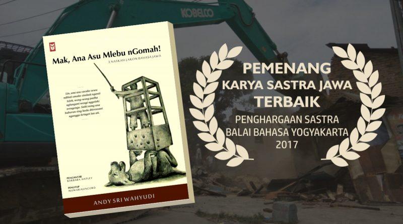 Baner Sastra Jawa terbaik | Mak Ana Asu Mlebu Ngomah, Karya Sastra Jawa Terbaik
