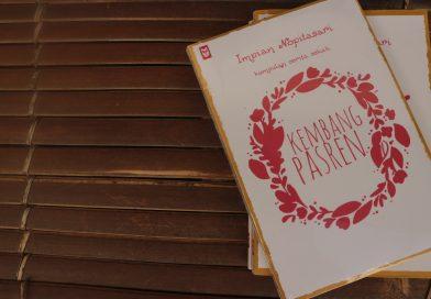 """Jerat Asmara dan Pelipur Lara – Resensi buku """"Kembang Pasren"""""""