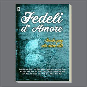 Display Fedeli de Amore   Fedeli de Amore: Mereka yang setia dalam cinta