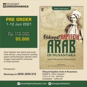 Pre Order HKA | Hikayat Kapitein Arab di Nusantara